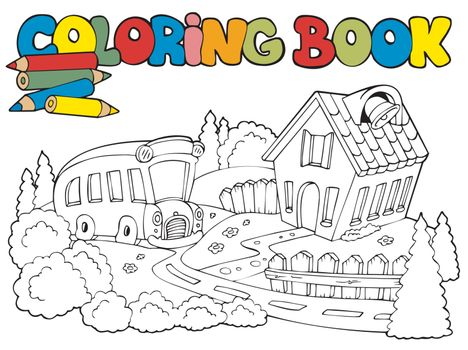 Coloring book with school and bus - vector illustration.