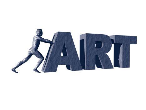 man sculpture pushes the word art - 3d illustration