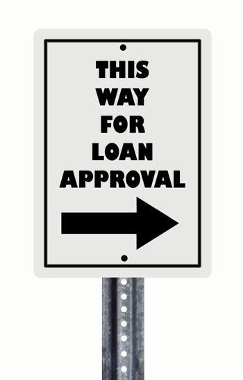 Loan Approval Sign