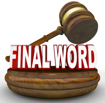 Gavel Final Word for Ultimate Decision
