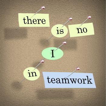 There is No I in Teamwork - Bulletin Board