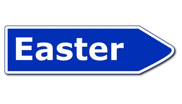 easter concept with blue road sign isolated on white background