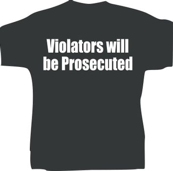 black men t-shirt design with slogan Violators will be prosecuted
