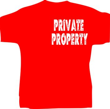 red t shirt design isolated on white with slogan Private Property