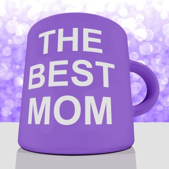 The Best Mom Mug With Bokeh Background Showing Loving Mother