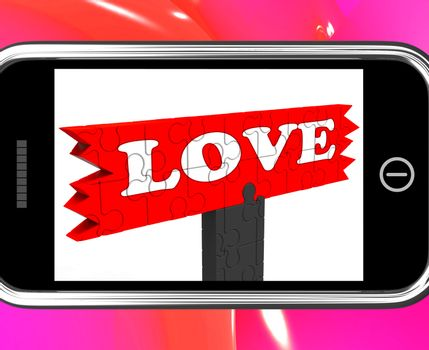 Love On Smartphone Shows Romance And Feelings