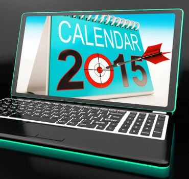 Calendar 2015 On Laptop Shows Annual Planning Or Future Festivities