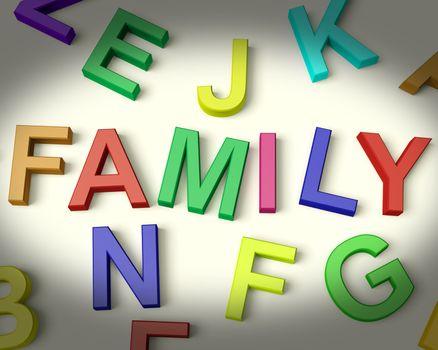 Family Written In Multicolored Plastic Kids Letters