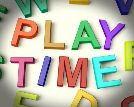 Play Time Written In Multicolored Plastic Kids Letters