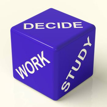 Decide Work Study Blue Dice Showing Career Choices
