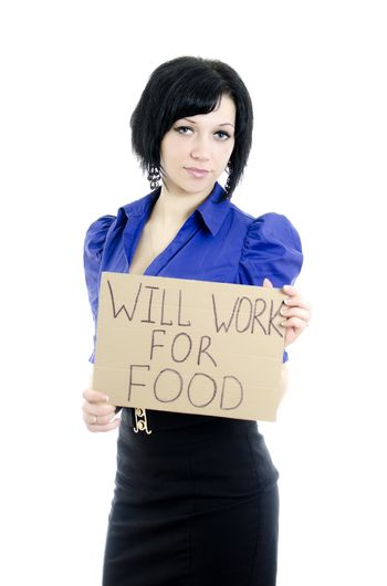 """Unemployed woman with cardboard """"Will work for food"""". Isolated on white"""