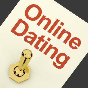 Online Dating Switch On For Romance And Love