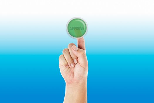 Hand push approve button