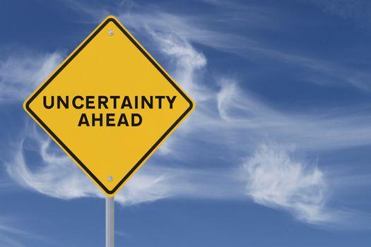 Uncertainty Ahead