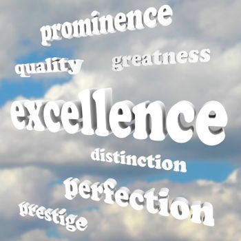 Excellence Greatness Quality Words in Cloudy Blue Sky