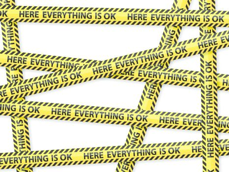"Caution tape concept ""here everything is ok"""