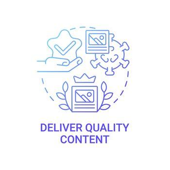Deliver quality content concept icon