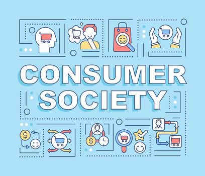 Consumer society word concepts banner