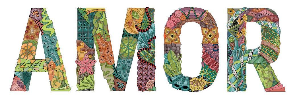 Word AMOR, love in Portuguese. Vector decorative zentangle object