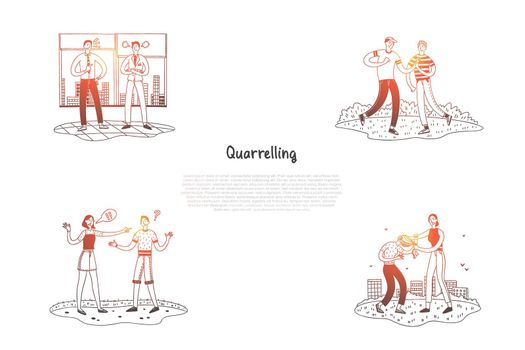 Quarrelling - friends, couples and colleagues quarreling on street and in office vector concept set