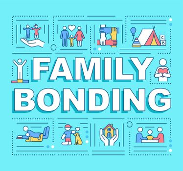 Family bonding word concepts banner