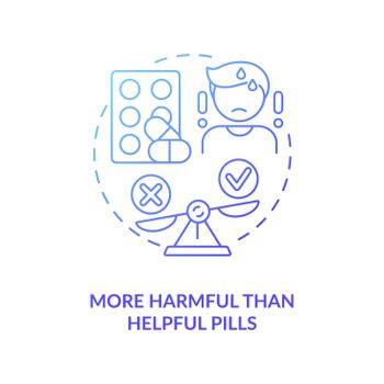 More harmful than helpful pills concept icon
