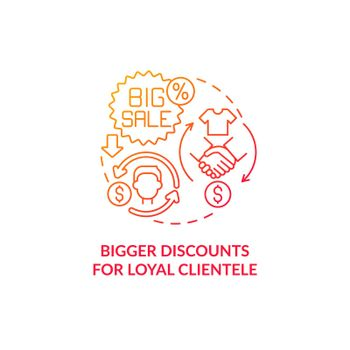Bigger discounts for loyal clientele red gradient concept icon