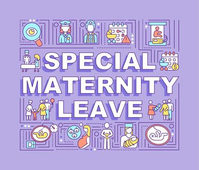 Special maternity leave word concepts banner