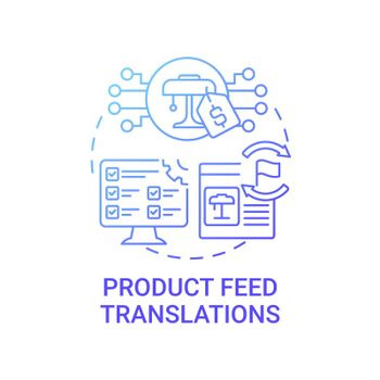 Product feed translations concept icon