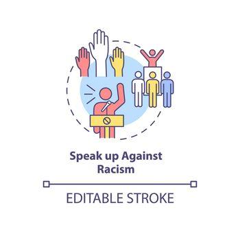 Speak up against racism concept icon