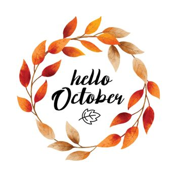 Hello october with ornate of leaves flower frame. Autumn october hand drawn lettering template design.
