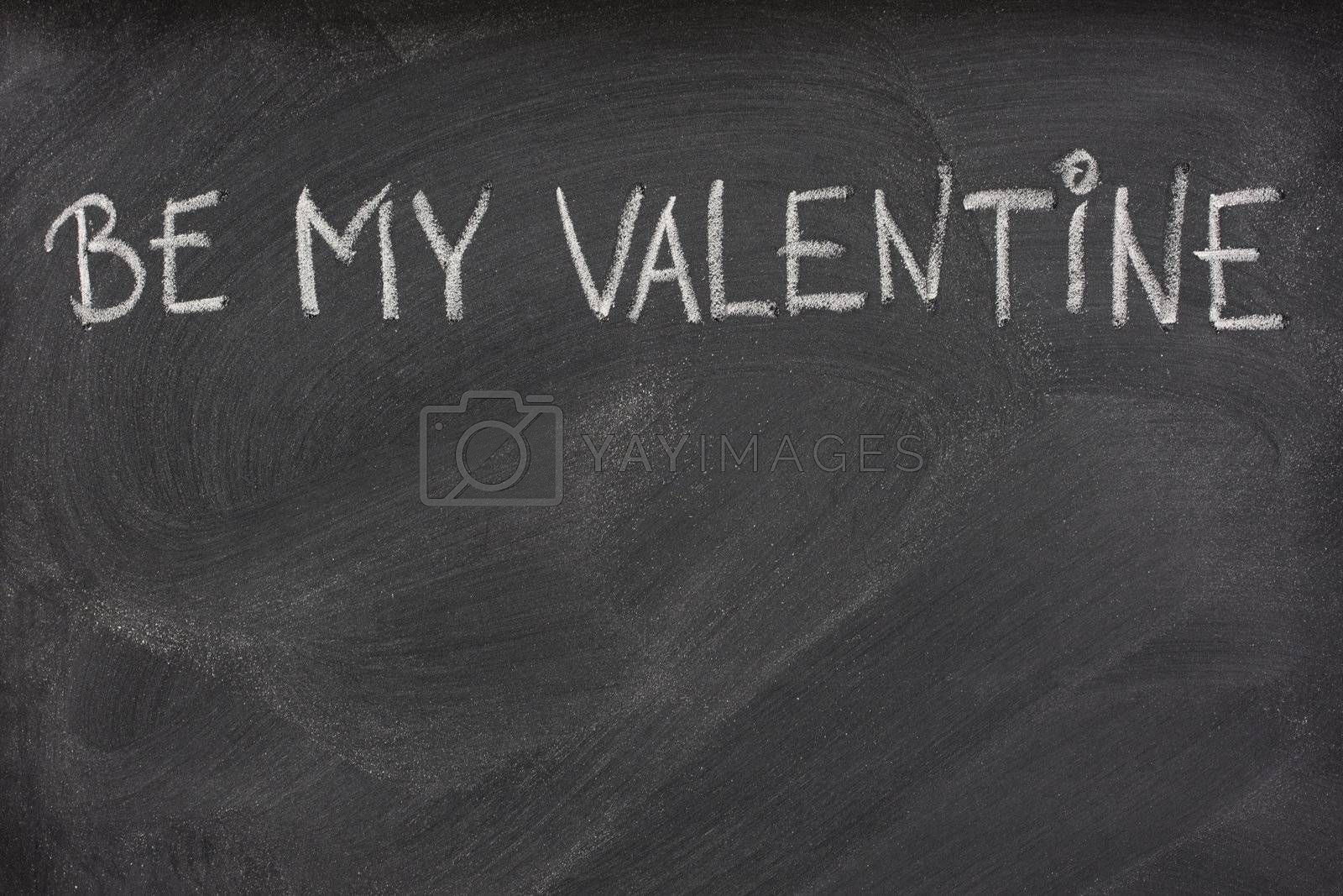 Royalty free image of be my Valentine on a blackboard by PixelsAway