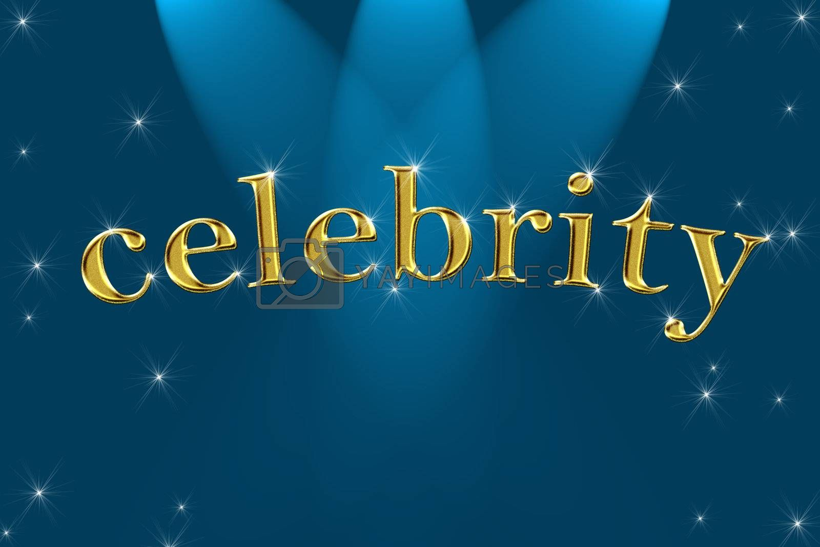 Royalty free image of golden sign, written word celebrity by Dessie_bg