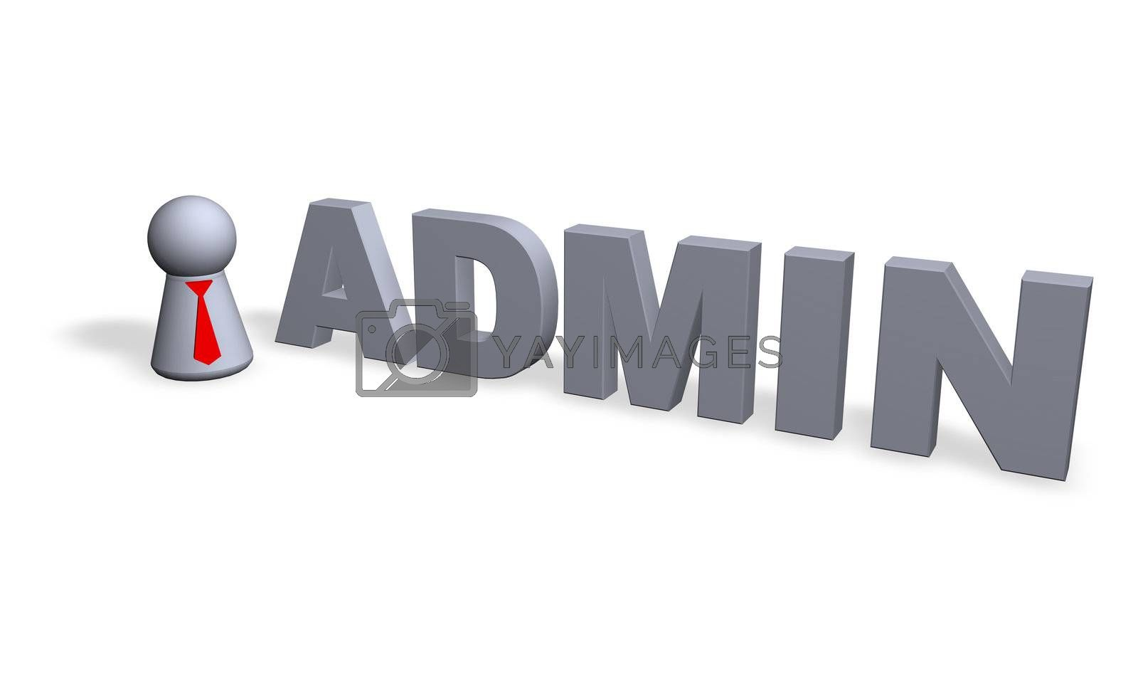play figure with tie and the word admin - 3d illustration