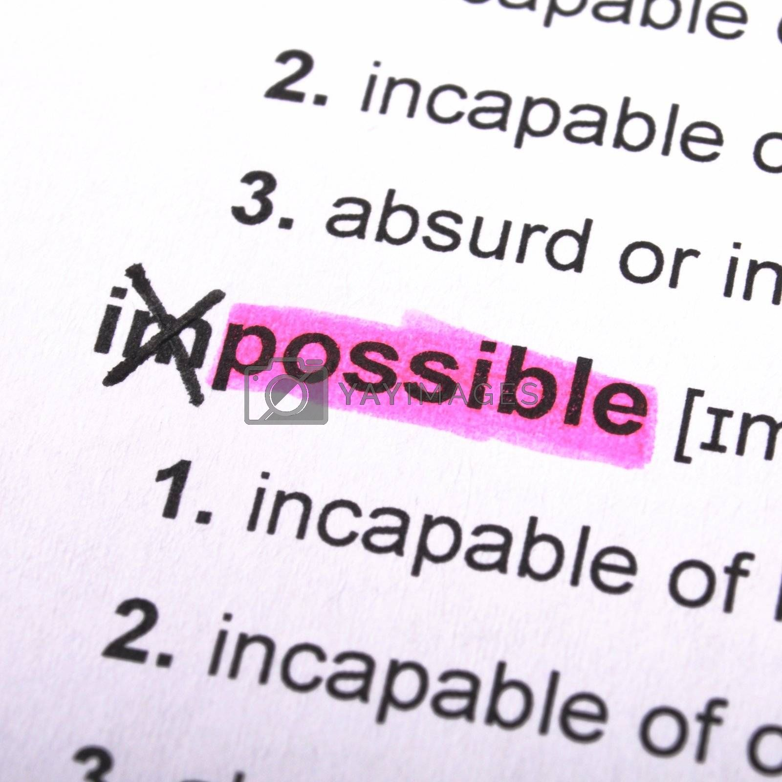 possible or impossible concept with word showing motivation opportunity or challenge concept