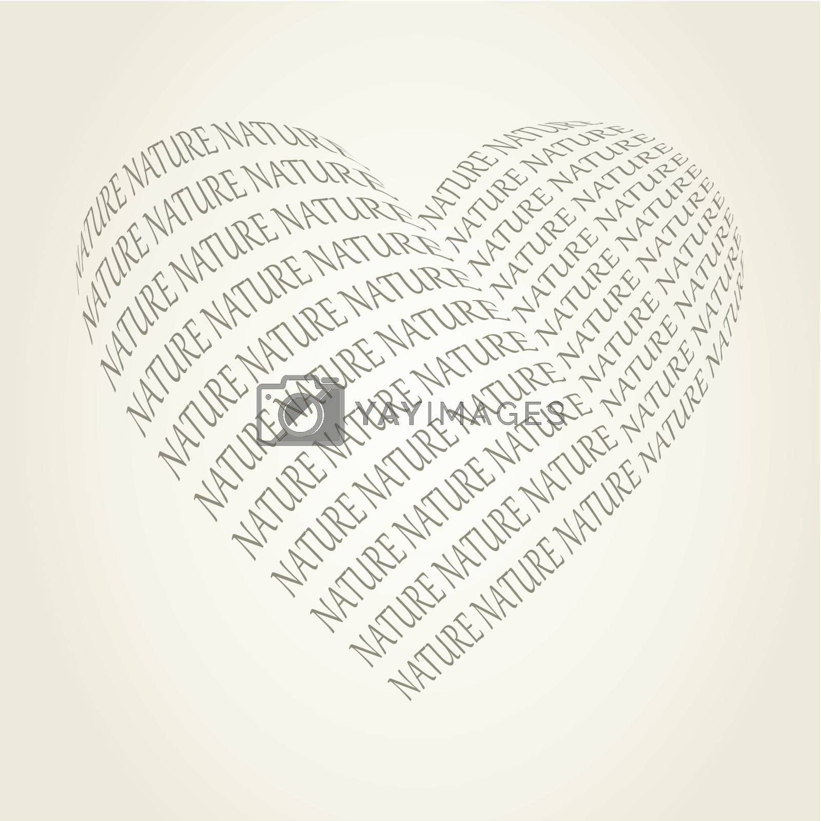 Heart made of a word the nature. A vector illustration