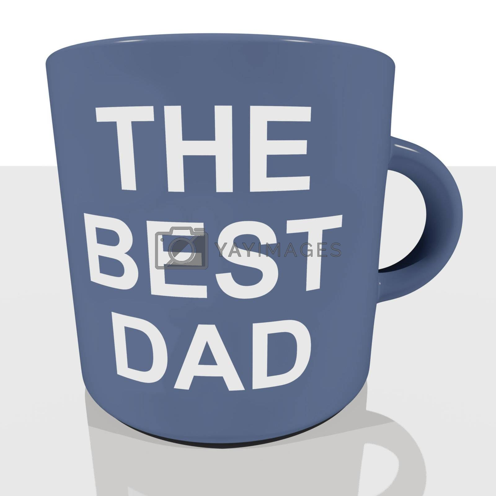 The Best Dad Mug Showing Cool Fathers