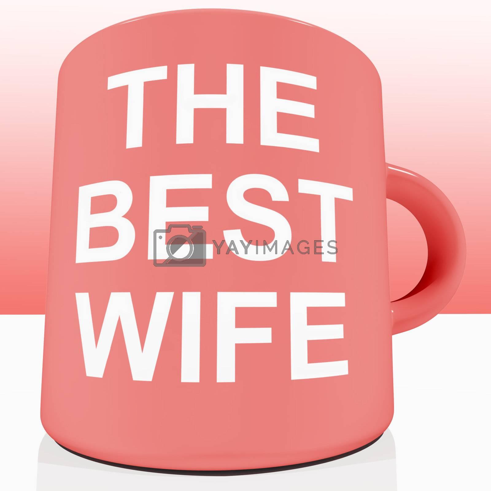 Pink Best Wife Mug Showing Loving Partener
