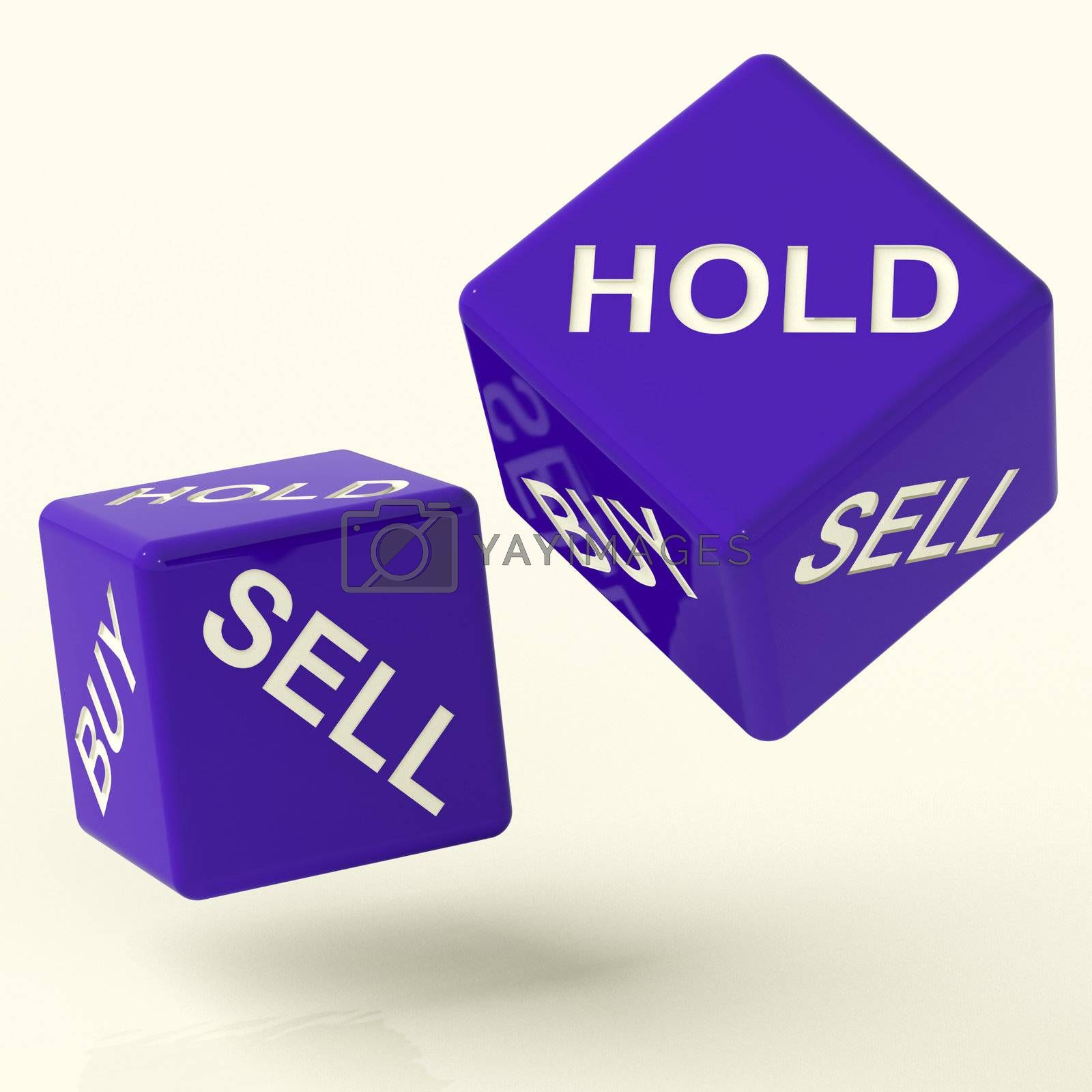 Buy Hold And Sell Blue Dice Representing Market Strategy