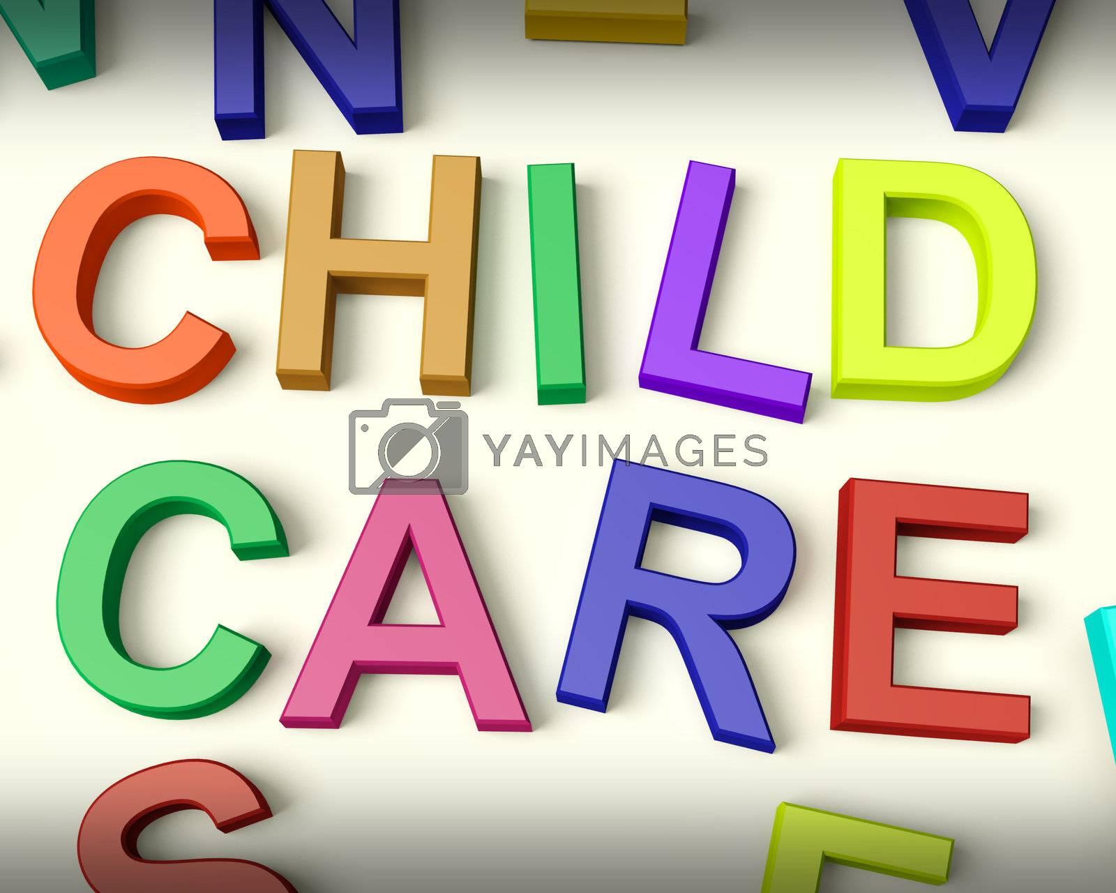Child Care Written In Multicolored Plastic Kids Letters