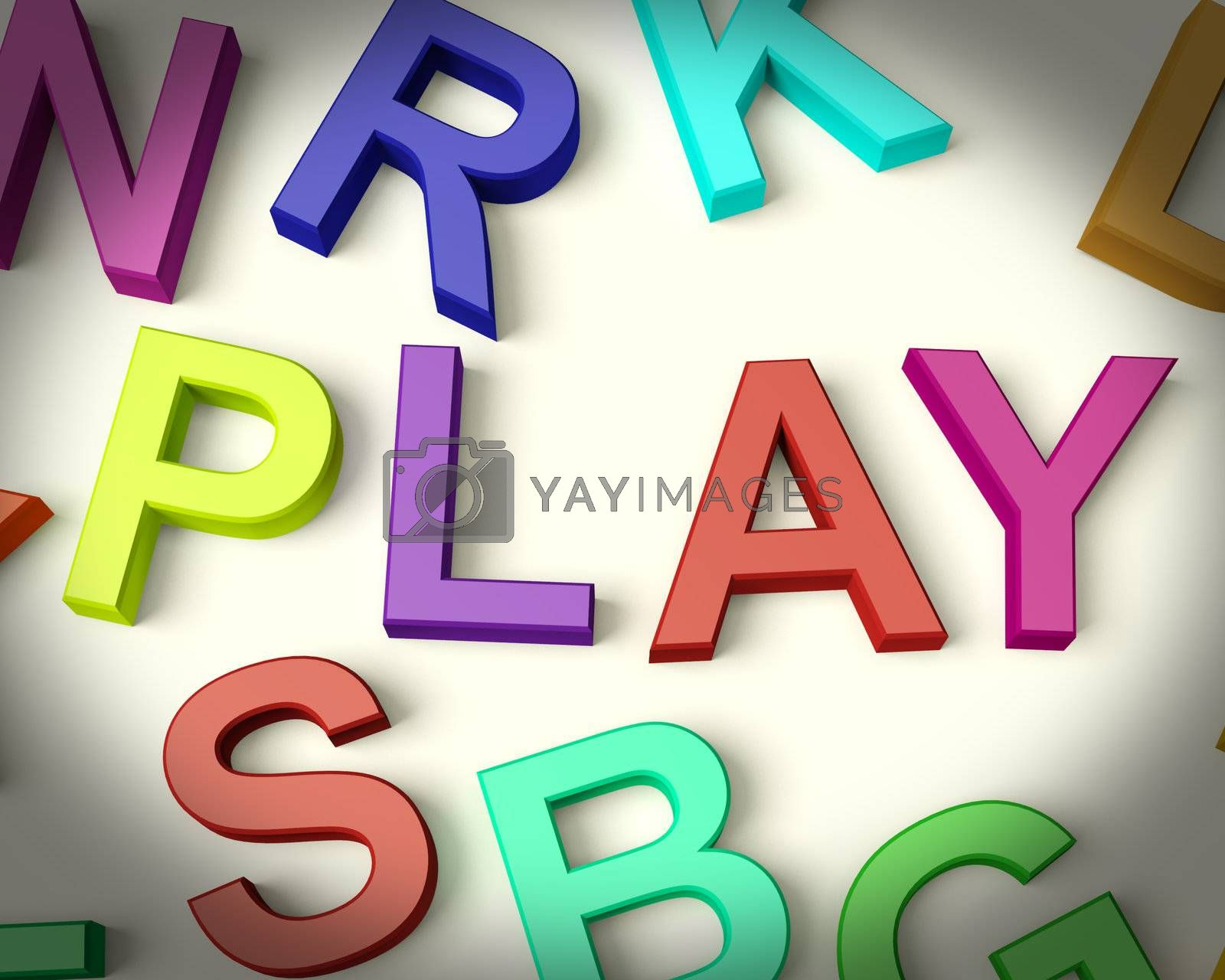 Play Written In Multicolored Plastic Kids Letters
