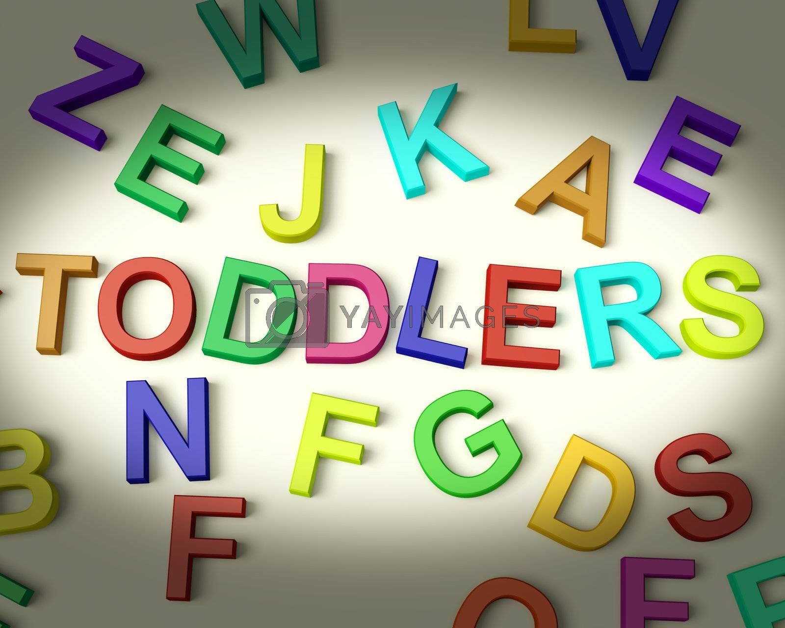 Toddlers Written In Multicolored Plastic Kids Letters