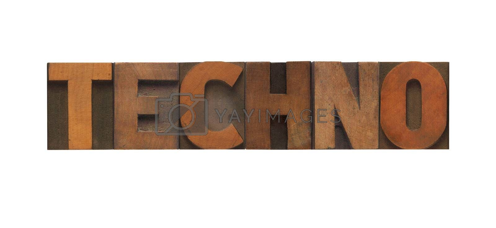 the word techno in old letterpress wood type
