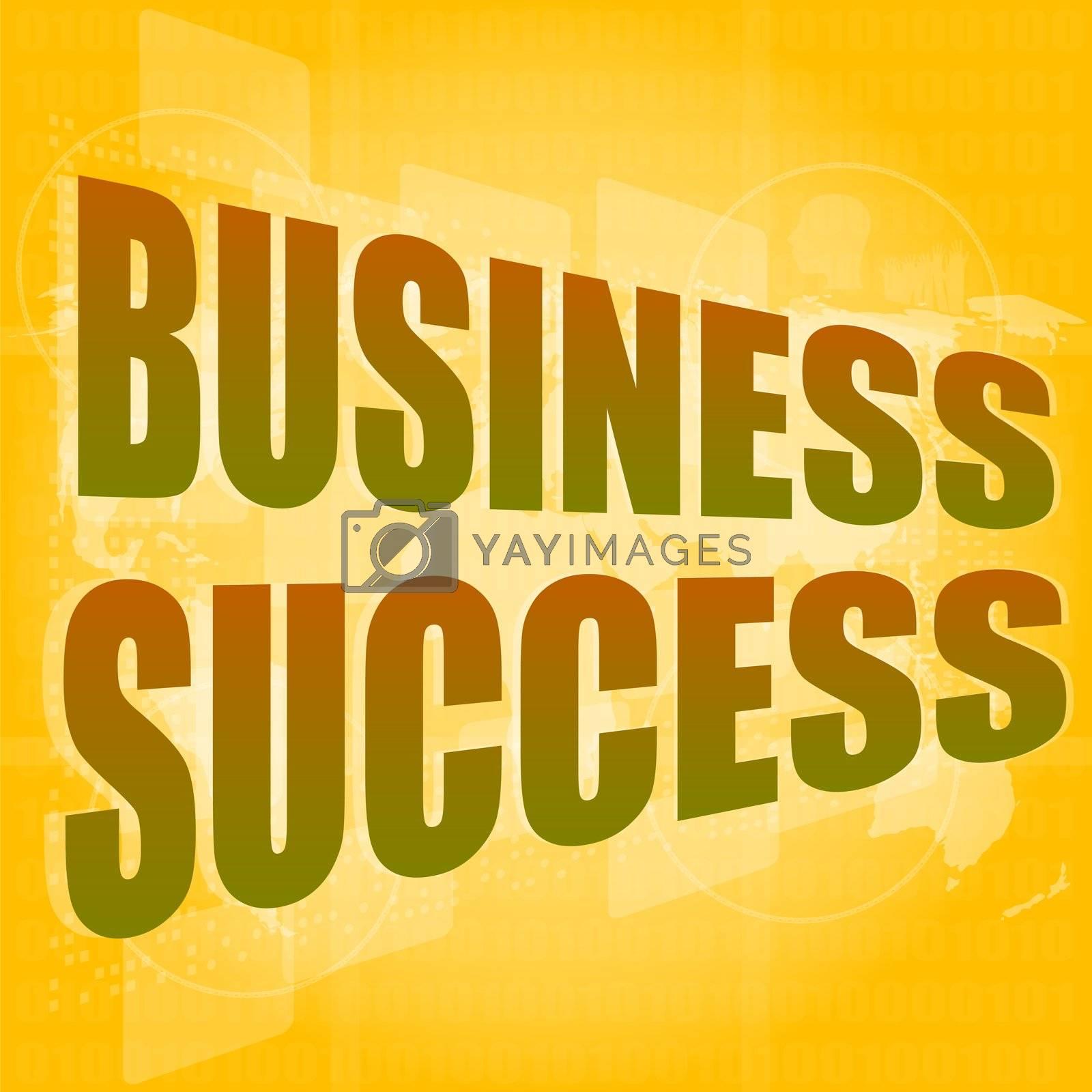 Business concept: words business success on digital screen, 3d