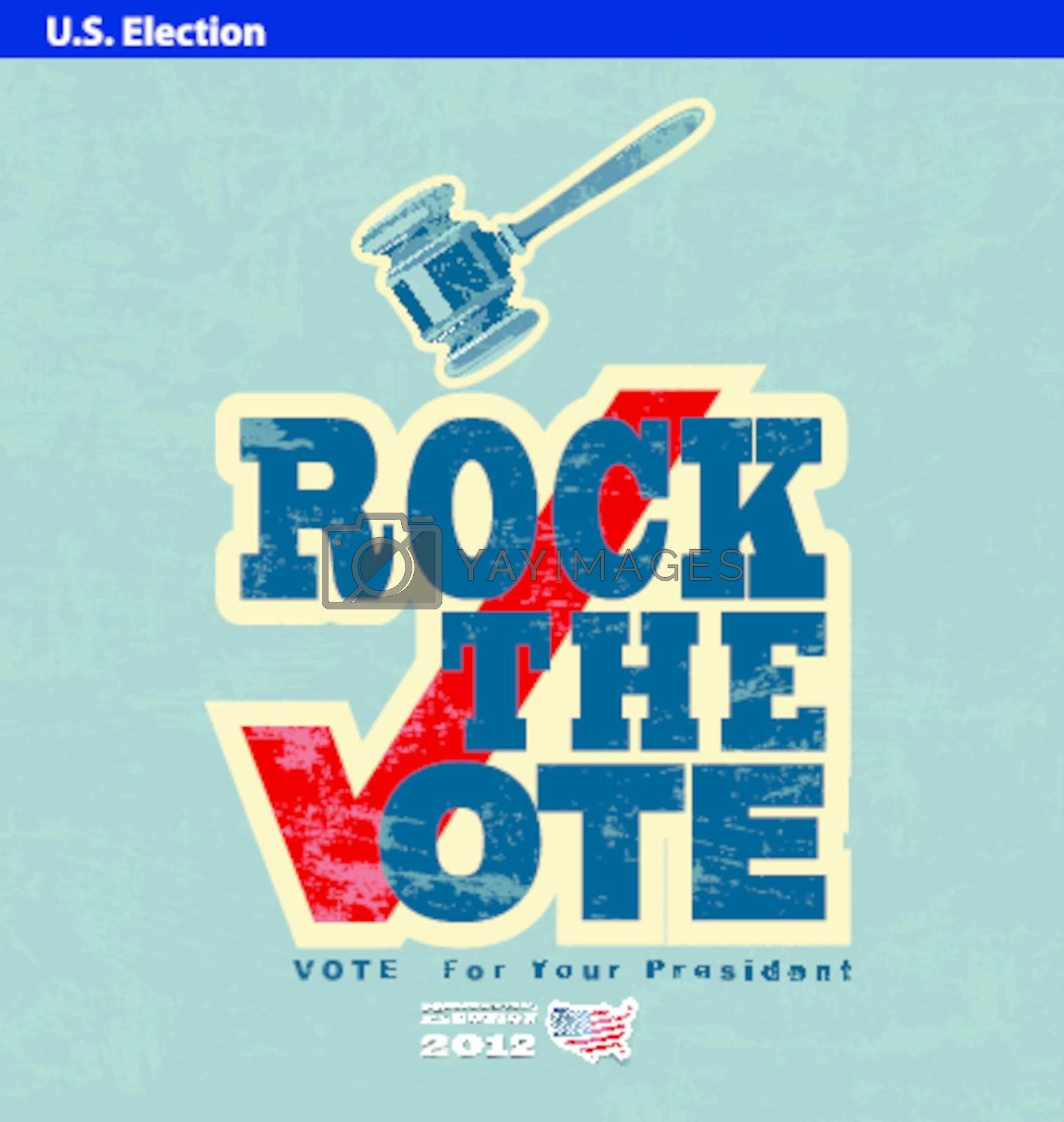 US presidential 2012 election rock the vote poster