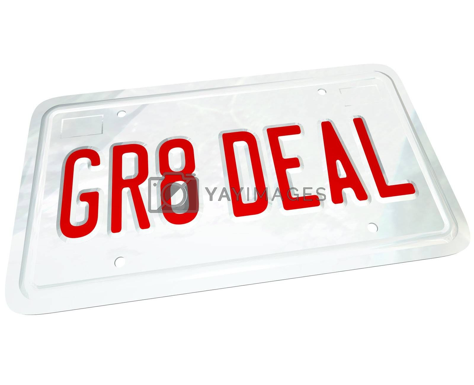 A license plate with the letters GR8 DEAL representing the savings you find on a great used or new vehicle while shopping for an automobile