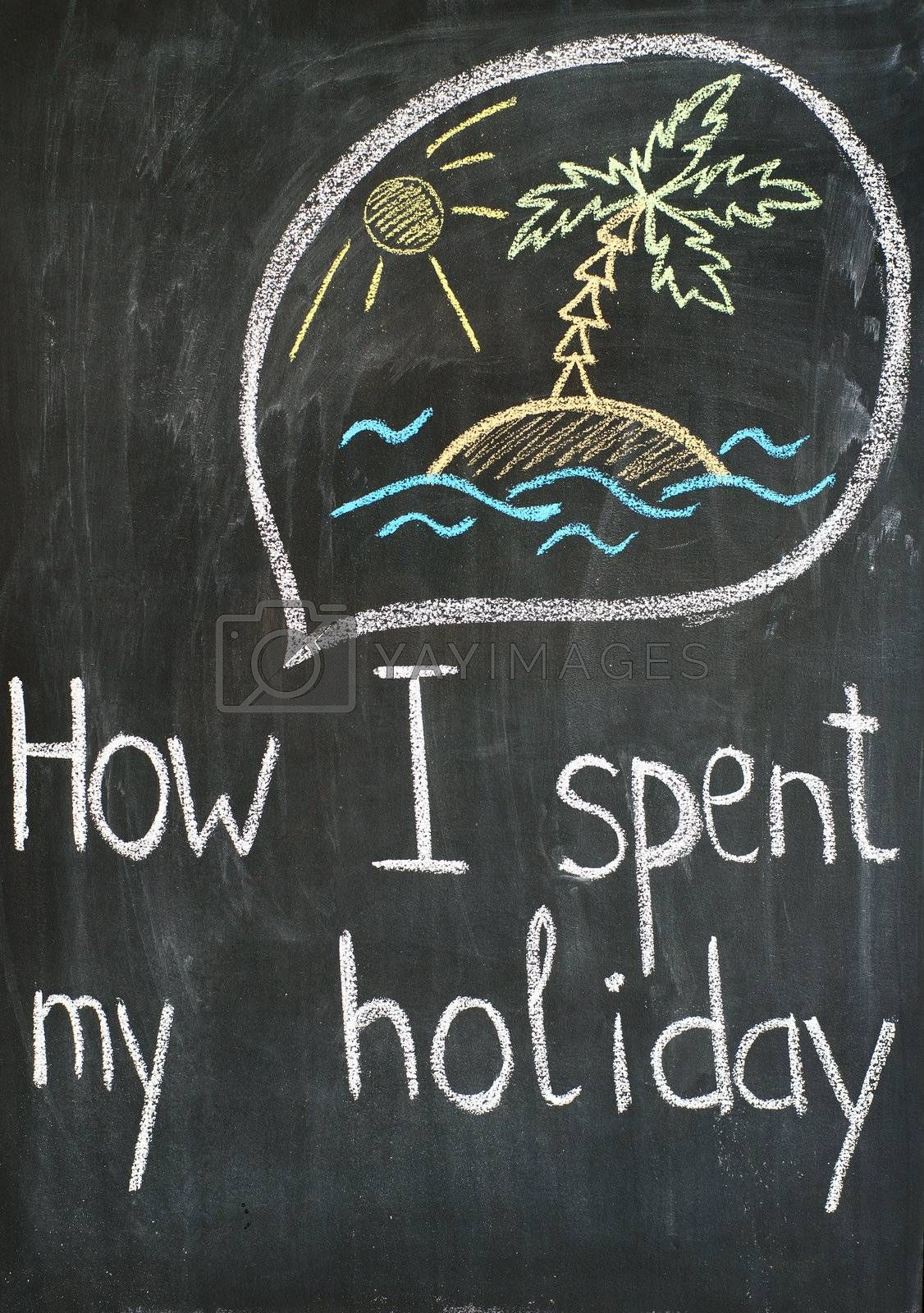 """Text """"How I spent my holiday"""" and thought bubble with sketch about vacations"""