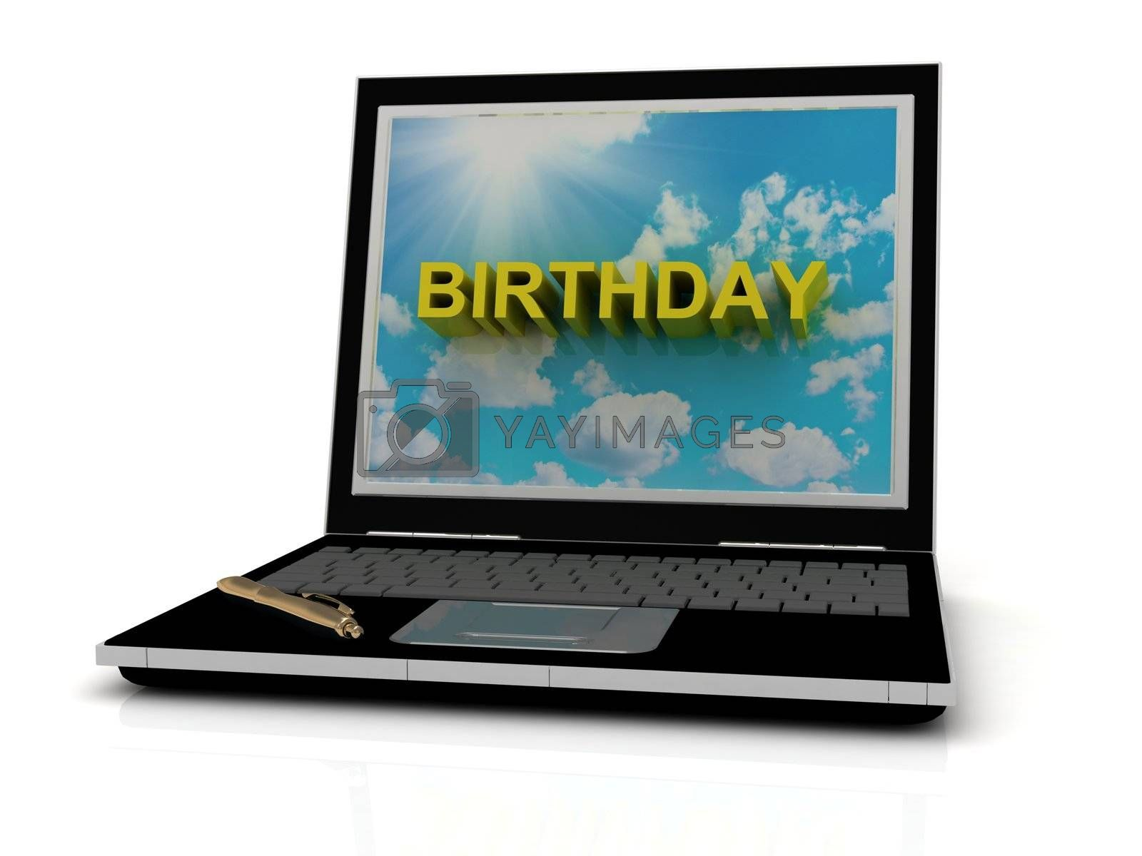 BIRTHDAY sign on laptop screen of the yellow letters on a background of sky, sun and clouds