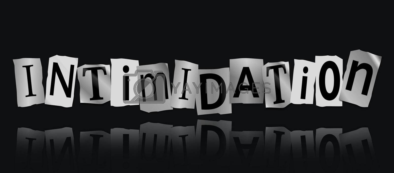 Illustration depicting cutout printed letters arranged to form the word intimidation.