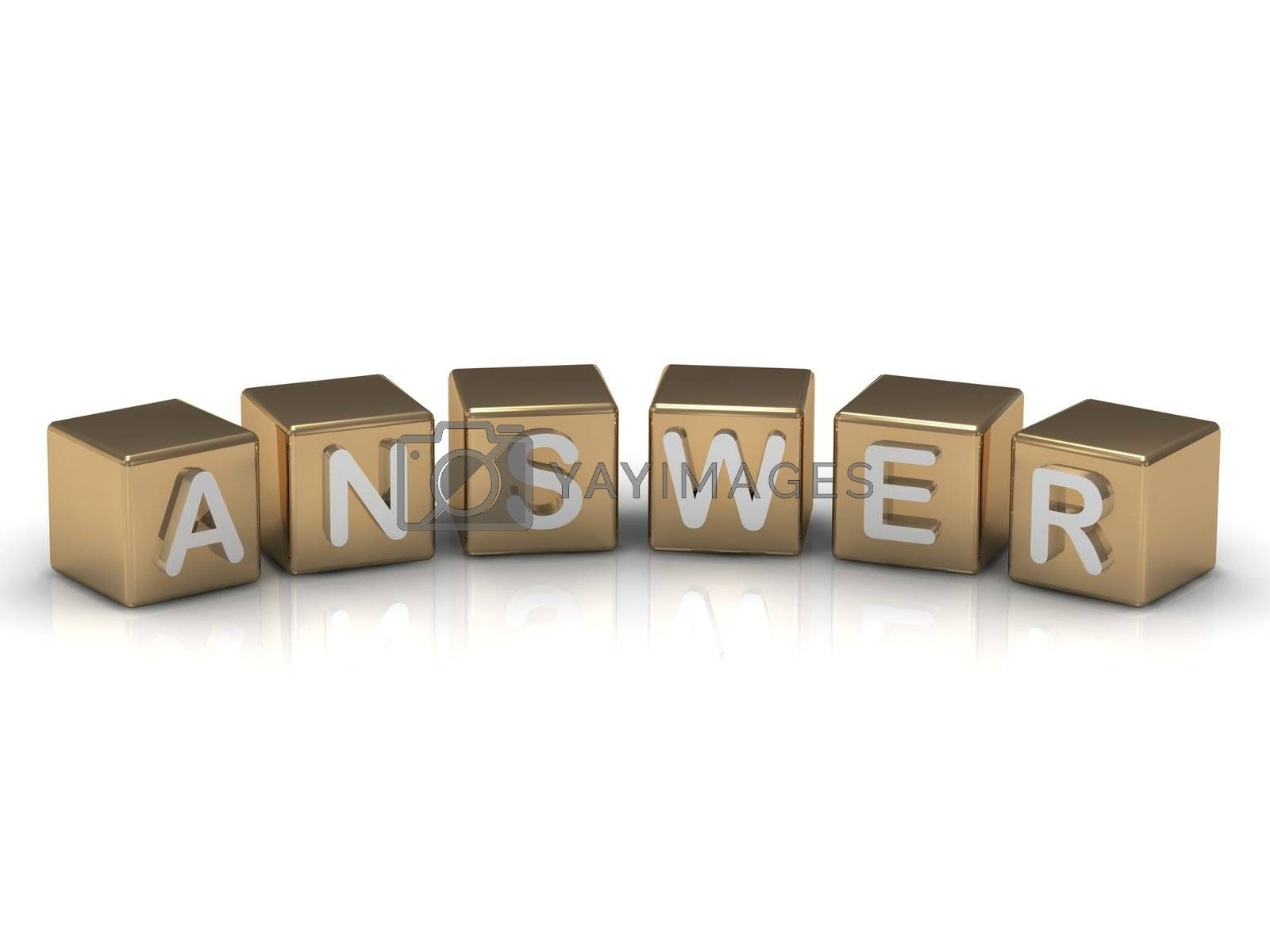 ANSWER inscription on the gold cubes on a white background